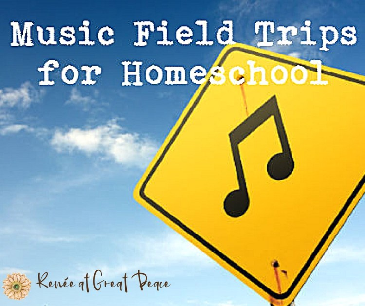 Music Field Trips for Fine Arts in Homeschool | Renée at Great Peace #homeschool #music #fieldtrips