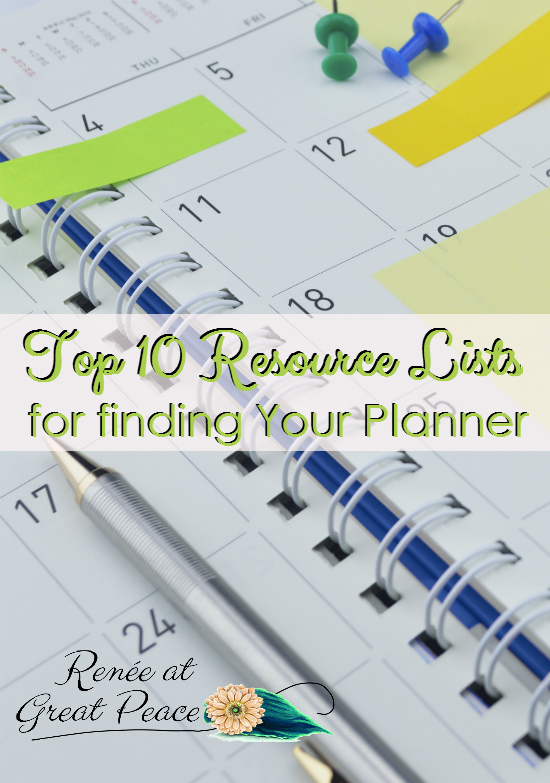 Top 10 Resource Lists for Finding the Perfect Planner for You   Renée at Great Peace