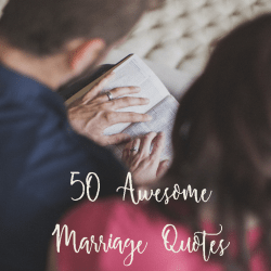 50 Awesome Marriage Quotes for Inspiring Joy and Peace | Marriage Moments with Renée at Great Peace