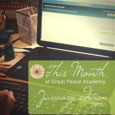 This month at Great Peace Academy   Greatpeaceacademy.com #ihsnet #homeschool