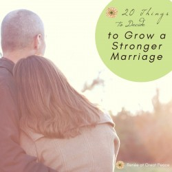 20 Things to Decide to Grow your Marriage Stronger | Renée at Great Peace