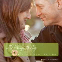 20 Things to Say for a Stronger Marriage | Marriage Moment with Renée at Great Peace