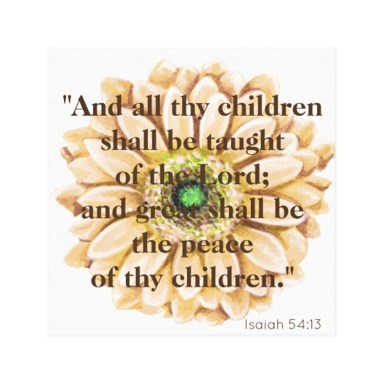 Isaiah 54:13 Quote Floral Canvas Wall Hanging | Renée at Great Peace #homeschool #ihsnet