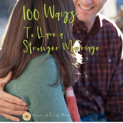 100 Ways to Have a Stronger Marriage | Renée at Great Peace #marriage #marriagemoments #homeschoolmoms #ihsnet
