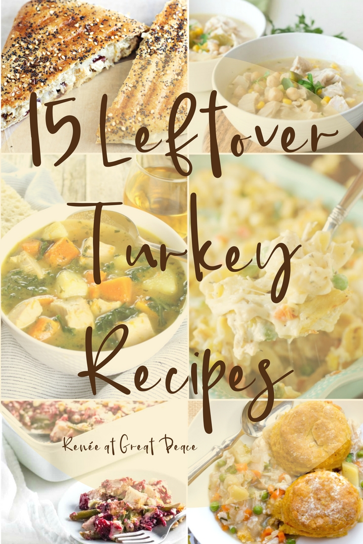 15 Leftover Turkey Recipes | Renée at Great Peace #mealplanning #Thanksgiving #family #ihsnet