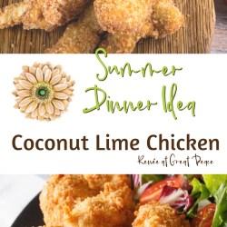 Summer Dinner Idea: Coconut Lime Chicken   Renée at Great Peace #summerdinner #mealplanning #family