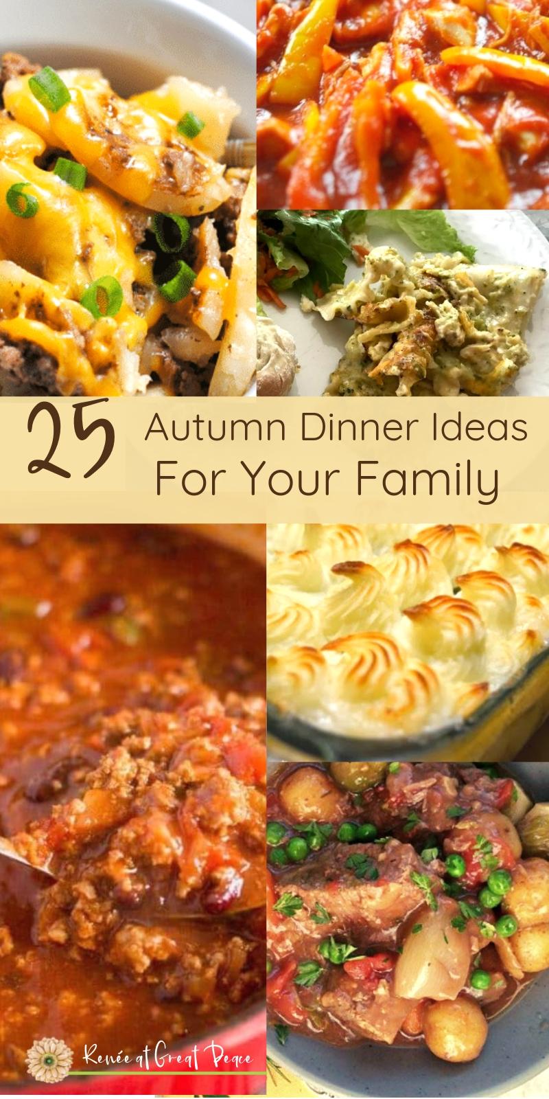 25 Autumn Dinner Ideas for your Family   Renée at Great Peace #mealplanning #autumndinnerideas #dinner