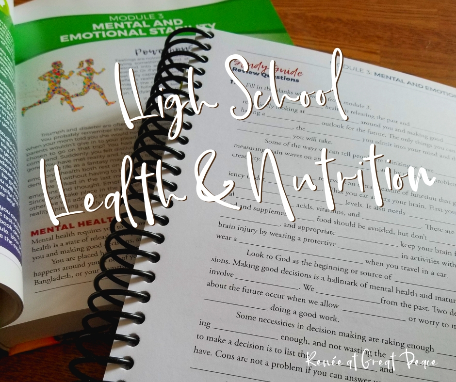 High School Health & Nutrition Curriculum | Renée at Great Peace #homeschool #ihsnet