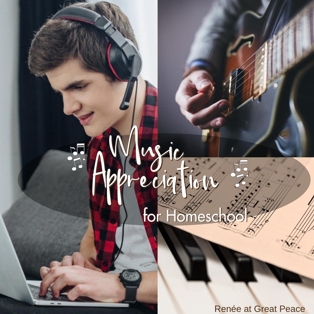 Music Appreciation for Homeschool | Renée at Great Peace #homeschool #ihsnet #musicappreciation