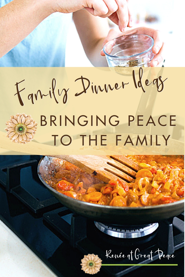 Family Dinner Ideas Help to Bring Peace to the Family Table~Sharing family dinner ideas through encouraging posts about meal planning, recipes, and ideas, to help families be more peaceful in their homes.| Renée at Great Peace #mealplanning #dinnerideas #familydinner #ihsnet