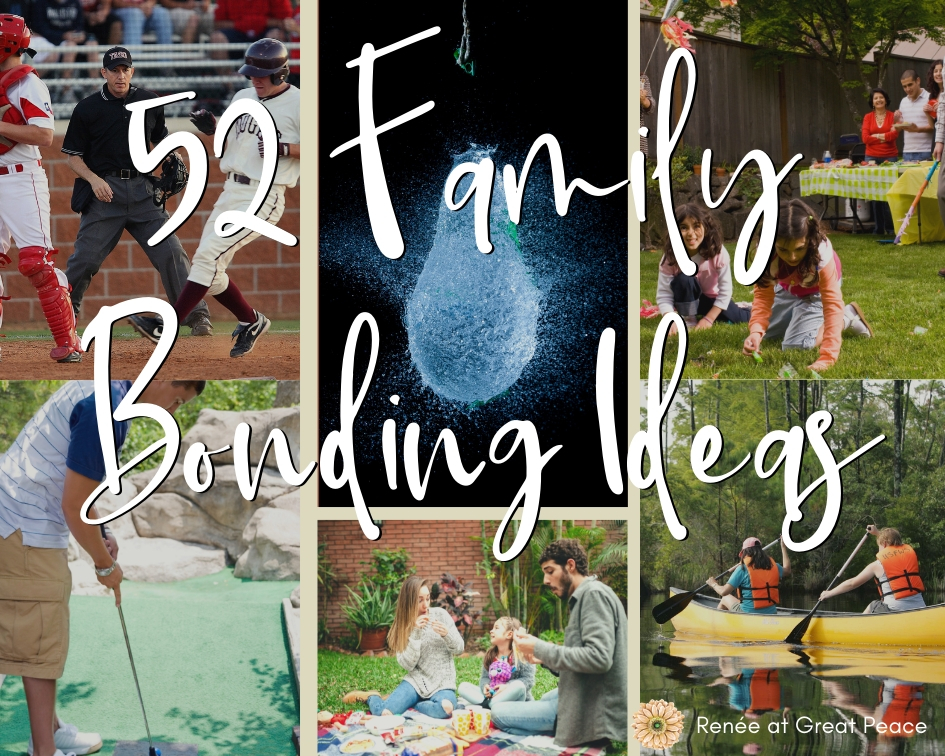 52 Family Bonding Ideas | Renée at Great Peace #family #familybonding #games