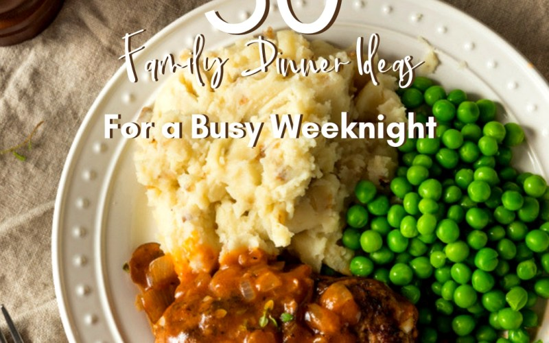 30 Family Dinner Ideas for a Busy Weeknight | Renée at Great Peace #familydinnerideas #mealplanning #dinner #whatsfordinner