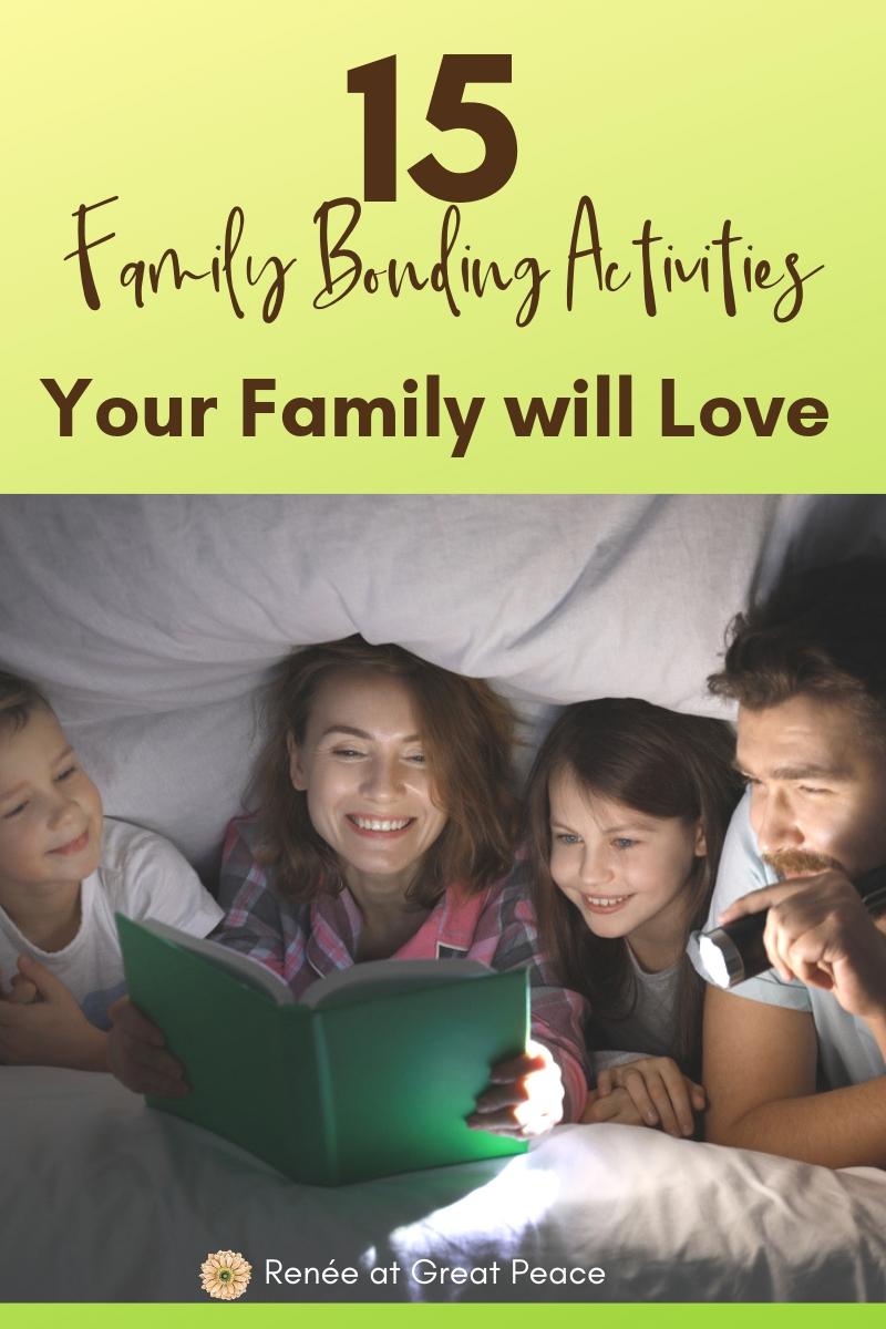 15 Family Bonding Activities Your Family will Love | Renée at Great Peace #family #familybonding #familyactivities #ihsnet