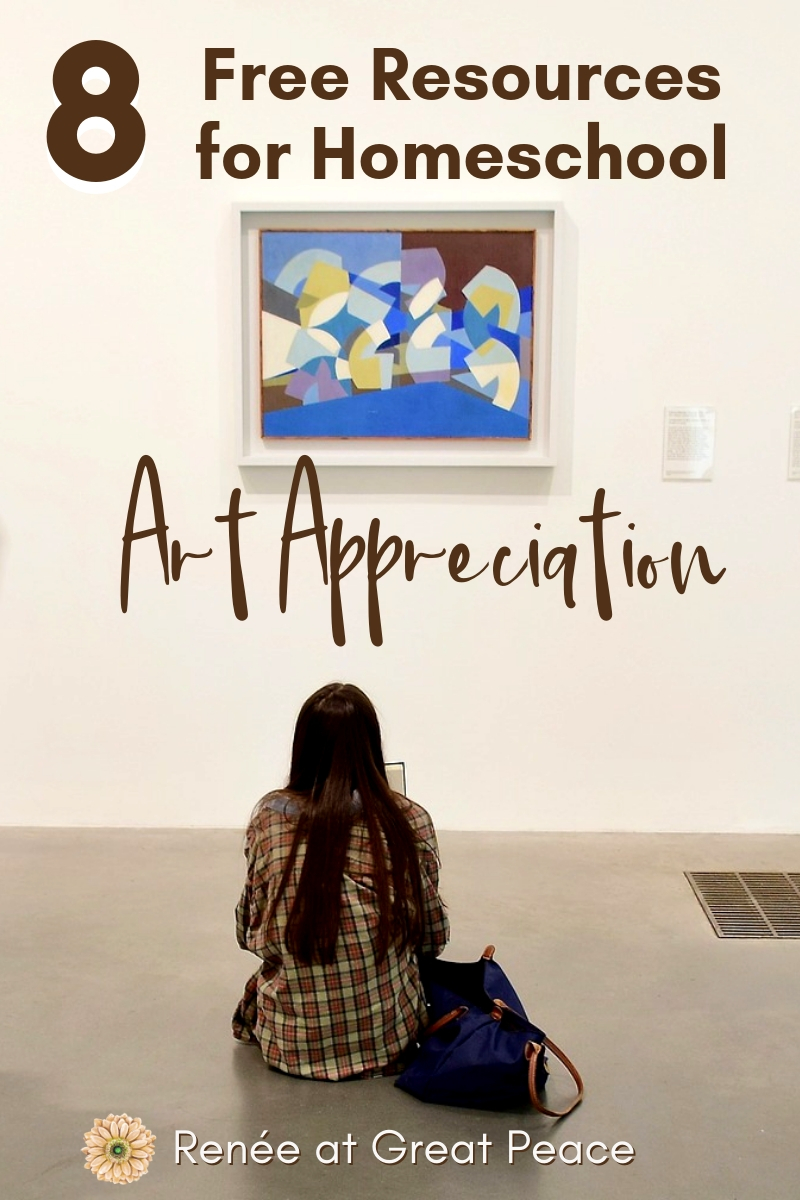 8 Free Resources for Teaching Art Appreciation in Homeschool   Renée at Great Peace #homeschool #homeschoolart #artappreciation #ihsnet