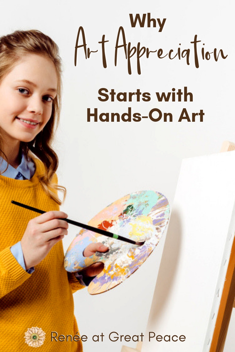 Wondering where to begin art appreciation in your homeschool? Discover why it's important to start with hands-on art projects for art appreciation. | Renée at Great Peace