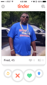 Fred pitties the fool who don't swipe right.