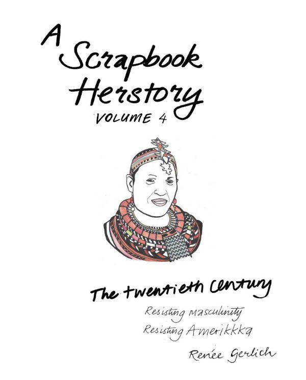 a-scrapbook-herstory-.IV-resisting-patriarchy