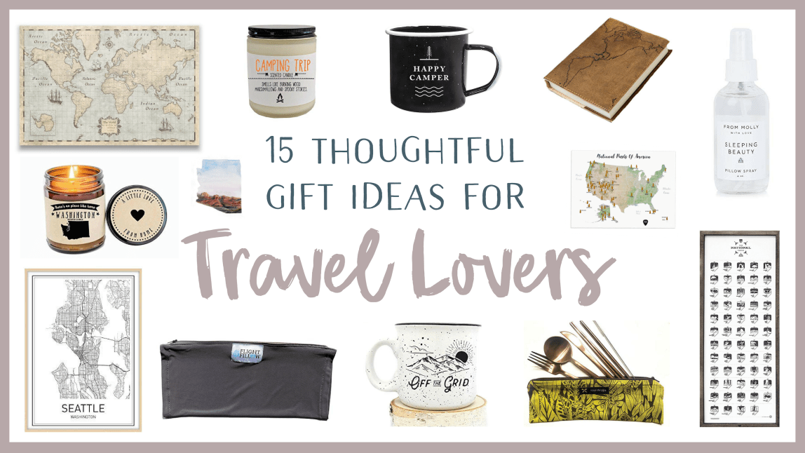 15 Thoughtful Gift Ideas For Travel Lovers - Renee Roaming - Banner (1)