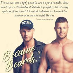 New Release! Theirs to Protect, #BDSM #Cop #Menage in Because Beards
