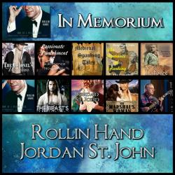 In Memorium – Rollin Hand/Jordan St. John