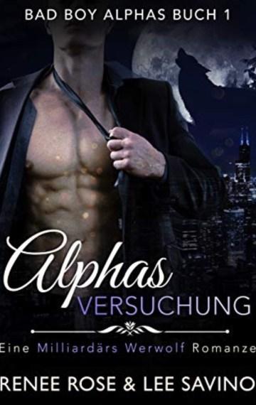 Alphas Versuchung