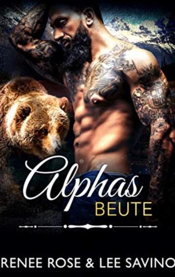 Alphas Beute