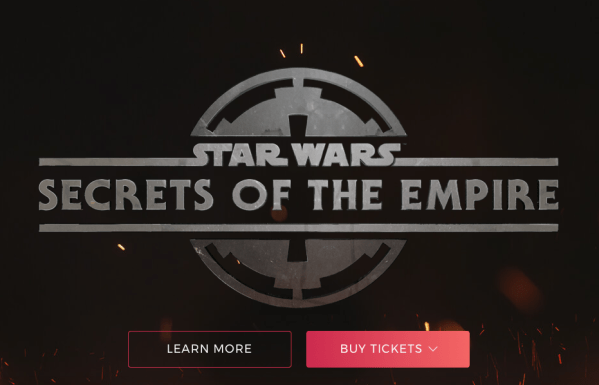 Star Wars: Secrets of the Empire Experience