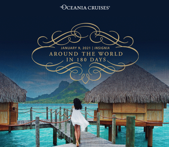 The World is on Sale! Sail Around the World with Oceania Cruises