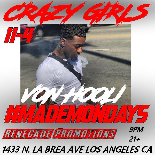 November 4th - von hooli - crazy girls made mondays flyer