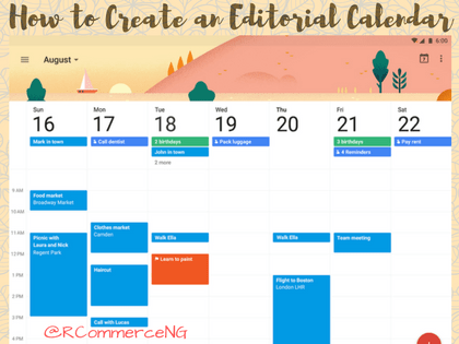 The 16-Step Guide to Creating an Editorial Calendar to Boost Your Blogging Productivity