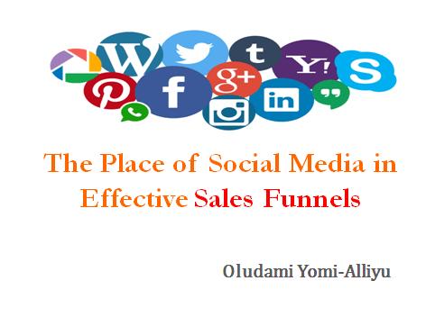 The Place of Social Media in Effective Sales Funnels
