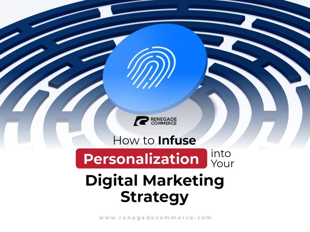 personalization digital marketing strategy