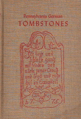 Cover of the Pennsylvania German Folklore Society's XVIIIth Volume, Pennsylvania German Tombstones: A Study in Folk Art
