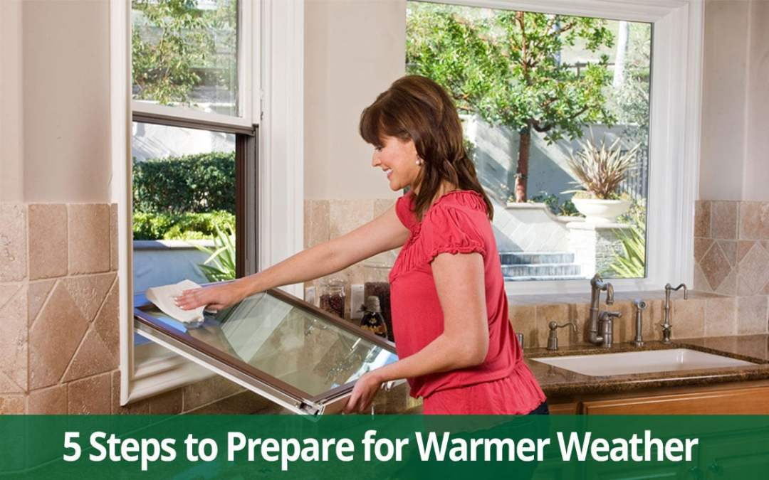 4 Simple Steps to Prepare Your Home for Warmer Weather