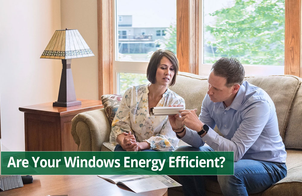 How to Tell If Your Windows Are Inefficient