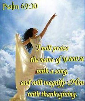 Ps 69,30 praise YHWH