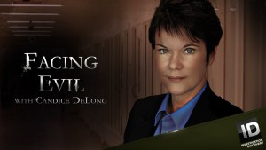 Facing Evil with Candice DeLong Cancelled Or Renewed For Season 6?