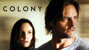 Is There Colony Season 2? Cancelled Or Renewed?