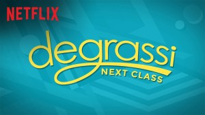 Degrassi: Next Class Renewed For Seasons 5 & 6 By Netflix!