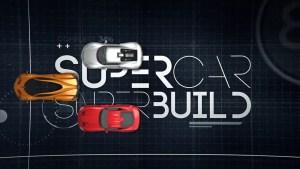 Supercar Superbuild Cancelled Or Renewed For Season 2?