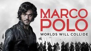 Marco Polo Cancelled By Netflix – No Season 3