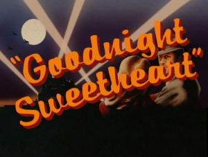 Goodnight Sweetheart revived 2016