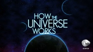 How the Universe Works Renewed