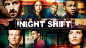 The Night Shift Season 5 On NBC: Cancelled Or Renewed? (Release Date)