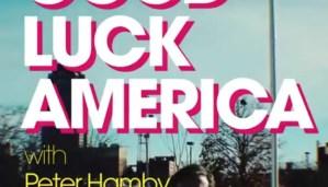 Good Luck America Renewed