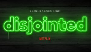 Disjointed Season 2 On Netflix: Cancelled or Renewed? (Release Date)