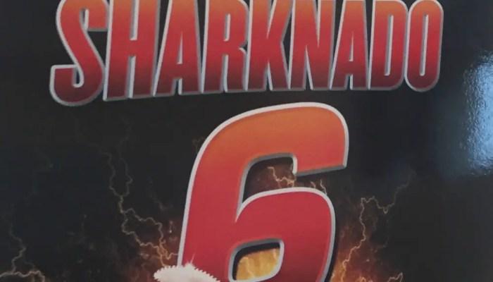 Sharknado 6 Renewal Syfy Final