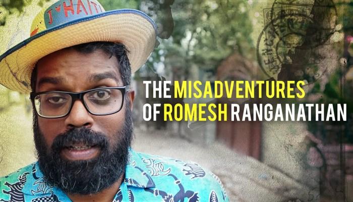 The Misadventures of Romesh Ranganathan
