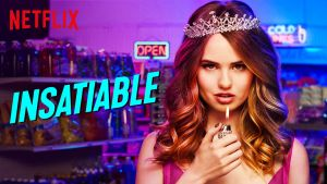 Insatiable Renewed For Season 2 By Netflix!