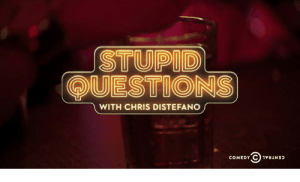 Stupid QUestions With Chris Renewed For SEason 2